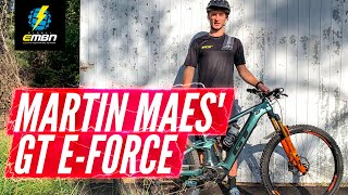 Martin Maes' GT E-Force | EMBN Pro Bike Chat