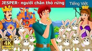 JESPER- người chăn thỏ rừng   Chuyen co tich   Truyện cổ tích việt nam