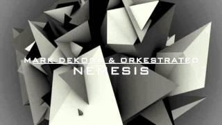 Mark Dekoda & Orkestrated - Nemesis (Original Mix)