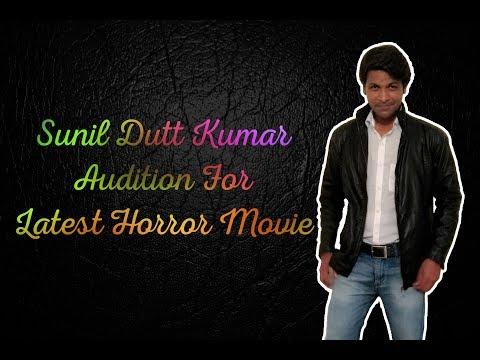 sunil-dutt-kumar-audition-latest-horror-movie