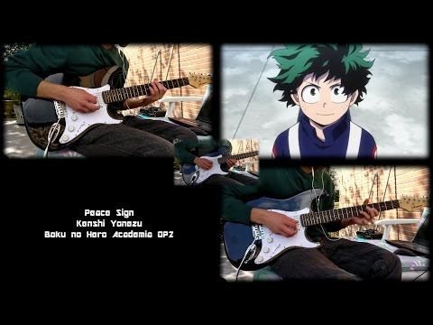 Boku no Hero Academia OP2 【僕のヒーローアカデミア】 - Peace Sign 〔ピースサイン〕 (Guitar Cover)