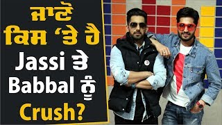 Exclusive Interview | Jassie Gill & Babbal Rai | High End Yaariyan | Bollywood Tadka Punjabi