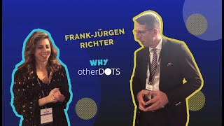 Otherdots seen by the Founder and Chairmain of Horasis, Frank-Jürgen Richter