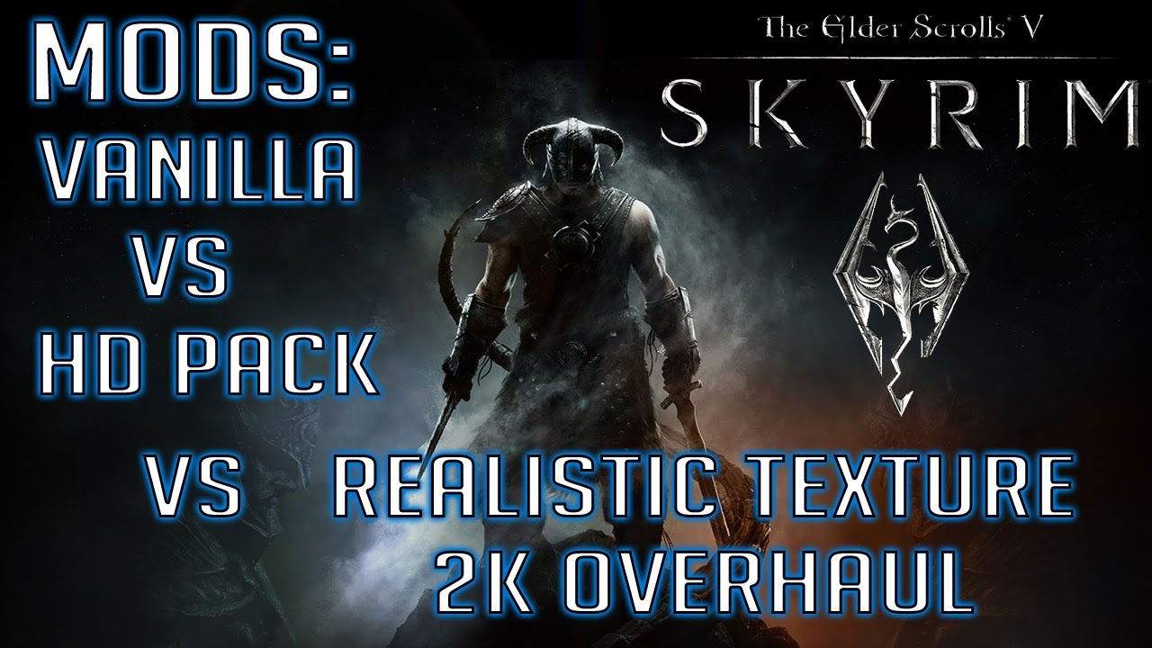 Skyrim Mods: Texture Comparasion - Vanilla vs HD DLC vs Realistic 2K  Overhaul Mod