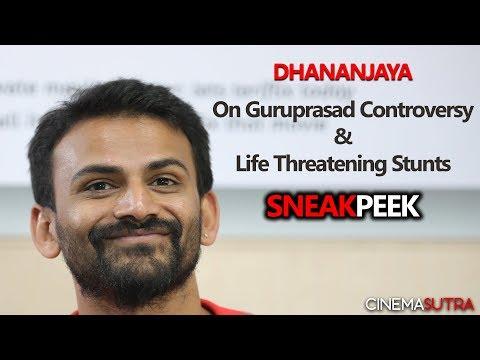 Dhananjaya on Guruprasad Controversy & Life Threatening Stunts   Cinemasutra   Sneak Peek
