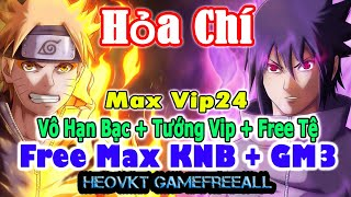 GameFreeAll 487 : Hỏa Chí GM (Android, PC) |  Free Max KNB + Free GM3 + Vô Hạn Bạc + Vip 24 [HeoVKT]