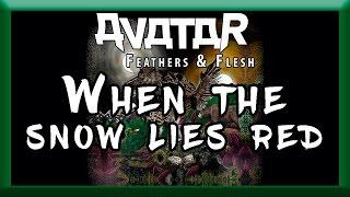 When the snow lies red - Avatar   Lyrics & Subtitulado Español