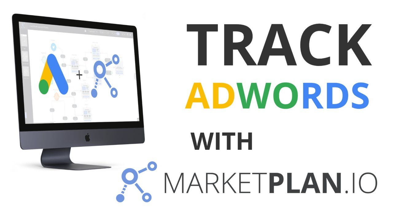 How to Track Adwords with MarketPlan.io