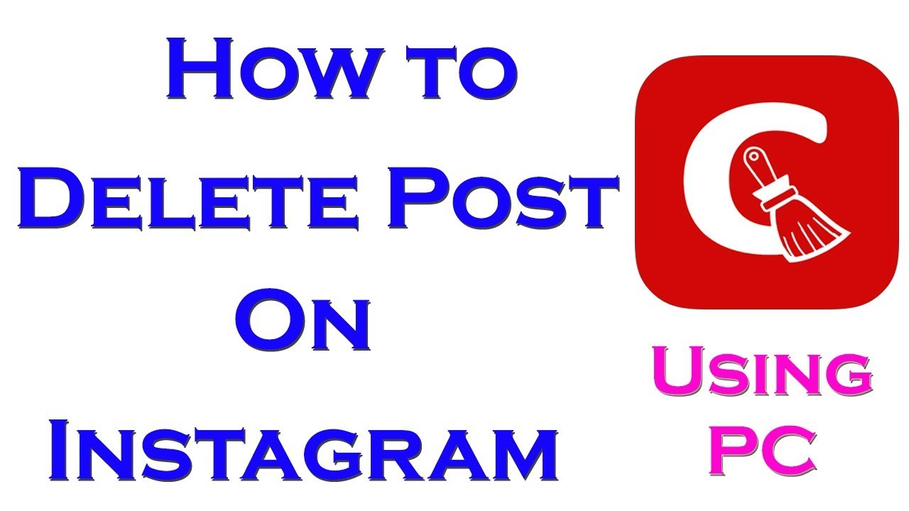 How To Delete Your Instagram post From PC Delete your Instagram Post