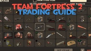 Team Fortress 2 - Trading Tutorial