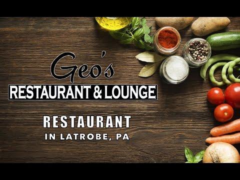Restaurants In Latrobe PA - Geo's Restaurant & Lounge