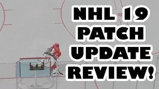 NHL 19  OCT Patch Notes: EVERYTHING YOU NEED TO KNOW!