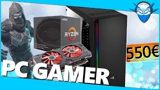 Un PC GAMER à 550€ pour 2019 - Fortnite - CSGO ...