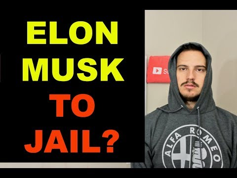 Is Elon Musk Going To Jail? (SEC INVESTIGATION)