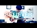 Imagine Dragons Believer REMIX Fingerstyle Guitar Cover By Harry Cho mp3