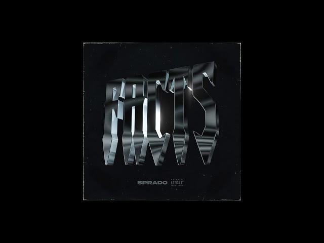 Sprado - FACTS (Official Audio))