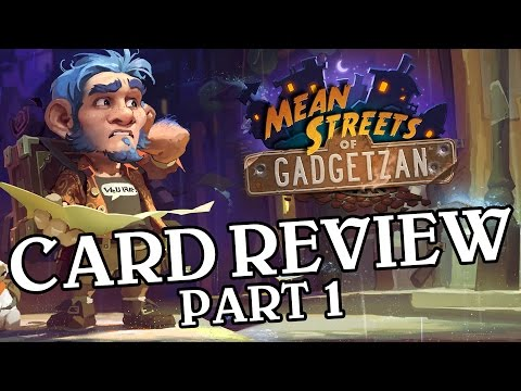 Mean Streets of Gadgetzan Card Review Part...