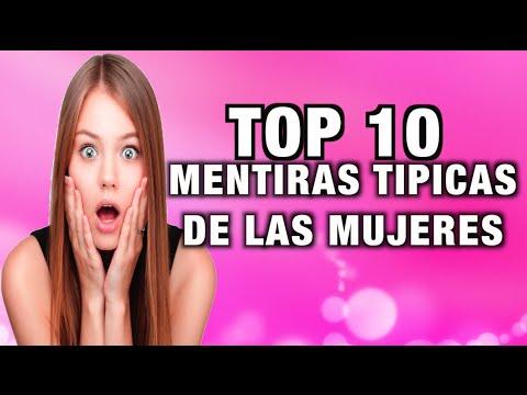 Top 10 Mentiras Tipicas De Las Mujeres - Julio Herrera Tops
