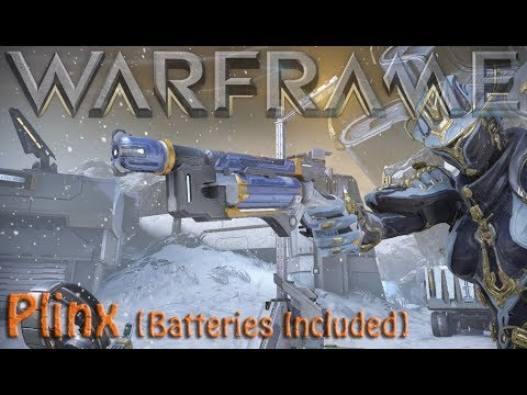 Warframe - Plinx [Batteries Included] thumbnail