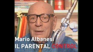 Mario Albanesi  IL PARENTAL CONTROL