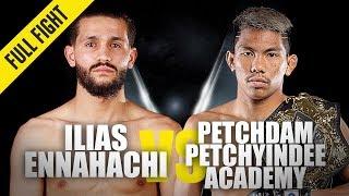 Ilias Ennahachi vs. Petchdam | ONE Full Fight | August 2019