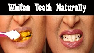 Whiten Teeth Using Turmeric