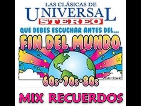 RADIO UNIVERSAL Mix Recuerdos - Baladas En Inglés Las Que Debes Escuchar Antes Del Fin Del Mundo