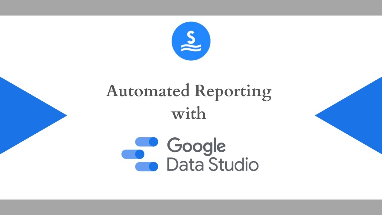 Quick guide to automated reporting using Google Data Studio
