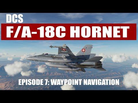 DCS: F/A-18C Hornet - Episode 7: Waypoint Navigation