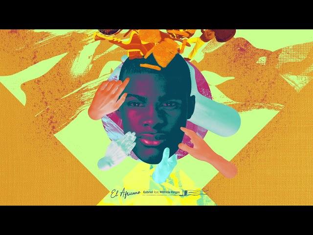 """07- """"El Africano"""" - Gabriel feat. Wilfrido Vargas"""