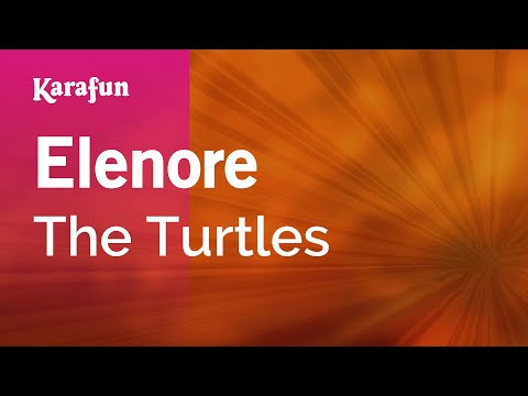 Karaoke Elenore - The Turtles *