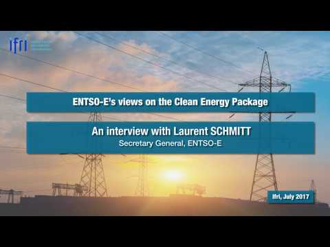 ENTSO-E's views on the Clean Energy Package - Laurent SCHMITT
