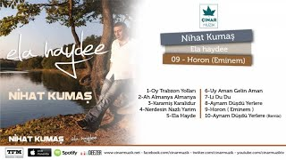 Nihat Kumaş - Horon / Eminem