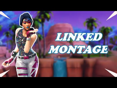 Fortnite montage-Linked