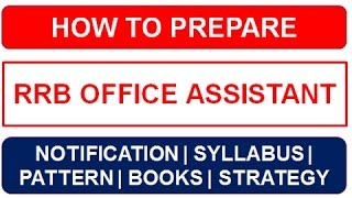 How to Prepare IBPS RRB Office Assistant Exam 2017 2017 Video