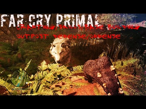 Far Cry Primal (PC): Skills, Crafting, Village Defense, Outposts and MORE!