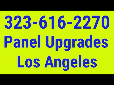 Panel Upgrade Electrician Los Angeles 323-616-2270