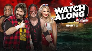 Live WrestleMania – Night 2 Watch Along