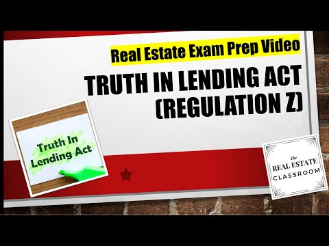 Truth in Lending Act (Regulation Z) | Real Estate Exam Prep Videos