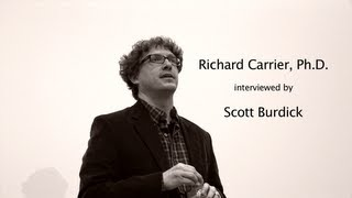 Richard Carrier Interviewed by Scott Burdick Thumbnail