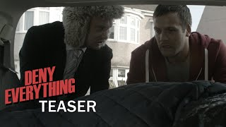 Deny Everything - Teaser (2015) HD