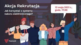 Akcja Rekrutacja- Jak korzystać z systemu naboru elektronicznego?