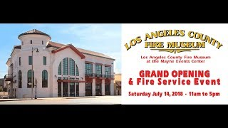 LA County  Fire Museum Grand Opening