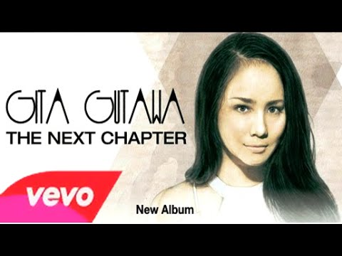 Gita Gutawa - It's Not Me It's You