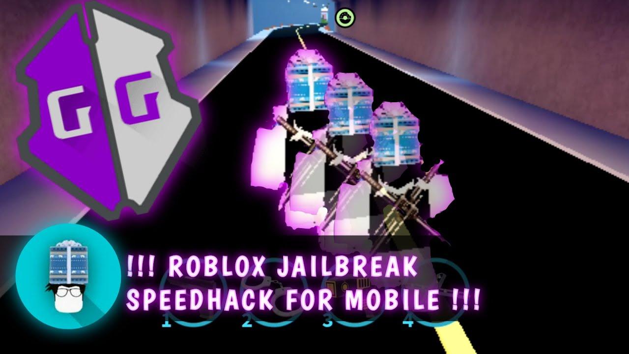 Roblox Mobile Speed Hack Roblox Jailbreak Speedhack For Mobile Gameguardian Free Easy No Root Legit Youtube