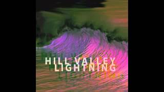 Hill Valley Lightning - Hard Moon