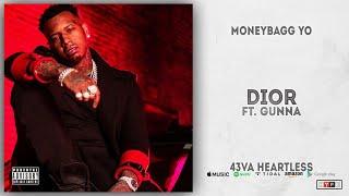Moneybagg Yo - Dior Ft. Gunna (43VA HEARTLESS)
