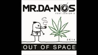 Mr.Da-Nos ft. Junior X - Out Of Space 2K14 (Club Mix)