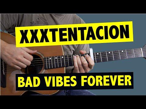 Bad Vibes Forever - XXXTENTACION // Guitar Tutorial + TABS