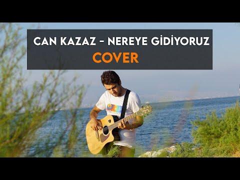 Arda Sezen - Nereye Gidiyoruz (Can Kazaz Cover)
